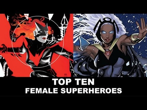 Top Ten Female Superheroes - Batwoman, Emma Frost, Catwoman, Rogue, Storm