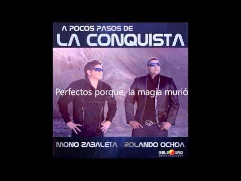 La Magia Murio - Mono Zabaleta & Rolando Ochoa - LETRA
