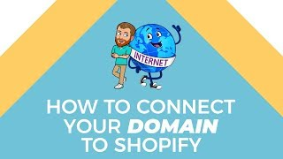 Connect Your Domain to Your Shopify Store (Shopify Tutorial)