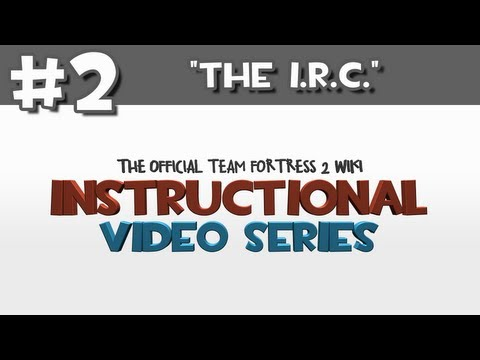 Instructional Video Series: Episode 2 - The I.R.C.
