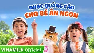 Quảng cáo Vinamilk - Nhạc quảng cáo cho bé ăn ngon