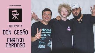SneakersBR Entrevista: Don Cesão E Enrico Cardoso - Oferecido Por Adidas P.O.D System