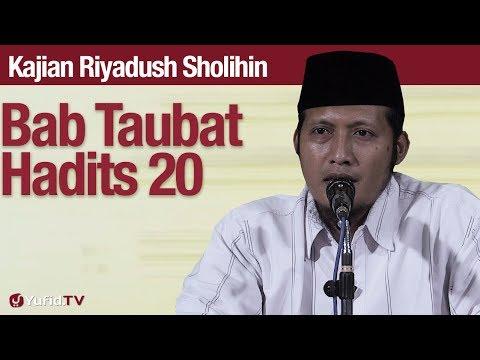 Kajian Riyadush Sholihin #80: Bab Tobat Hadits 20 - Ustadz Zaid Susanto, Lc