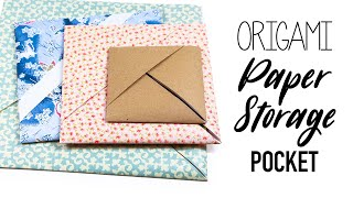 Origami Paper Storage Pocket ♥︎ Tutorial ♥︎ DIY ♥︎
