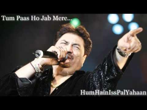 Kumar Sanu Romantic Song ~ Tum Paas Ho Jab Mere