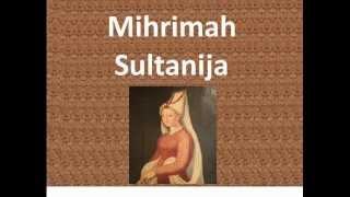Mihrimah Sultanija (Mihrimah Sultan)