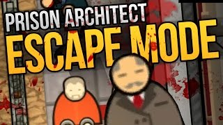 I KILLED THE WARDEN - Prison Architect Escape Mode Ep. 1 ★ Escape Mode Gameplay