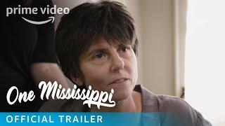 One Mississippi - Season 1 Official Trailer   Prime Video