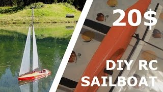 DIY RC SAILBOAT FOR 20$! [Part 4]