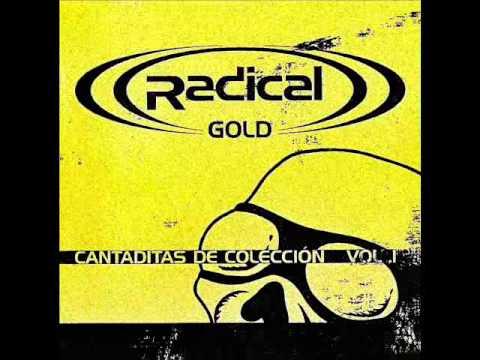 ((RADICAL)) GOLD - CANTADITAS DE COLECCION VOL.1...