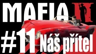 Mafia II 11. Náš přítel