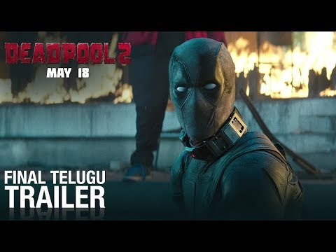 Deadpool 2 | Final Telugu Trailer | Fox Star South | May 18