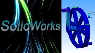 SolidWorks Simulation. Анализ кривошипа. (Урок 7)