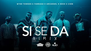 Download lagu Myke Towers, Farruko, Arcangel, Sech & Zion - Si Se Da Remix (Video Oficial)