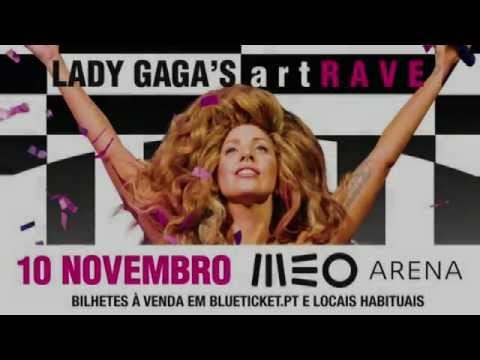 Lady Gaga's Artrave: 10 Novembro, Meo Arena video