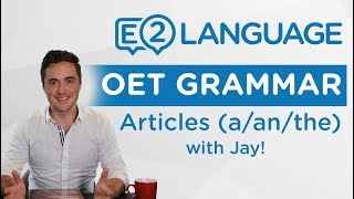 OET Writing | GRAMMAR: A / An / The / with Jay!