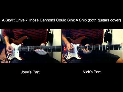 A Skylit Drive - Those Cannons Could Sink A Ship (both guitars cover)
