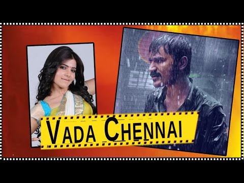 Samantha Roped a Slum Girl For Dhanush's 'Vada Chennai' Tamil Movie - South Focus