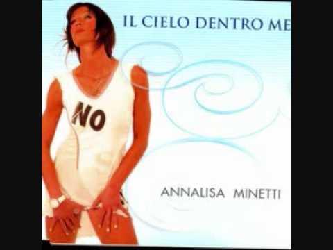 Annalisa Minetti – Il cielo dentro me