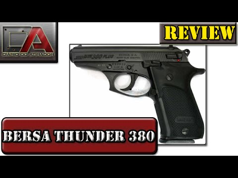 Análise (Review) da Pistola Bersa Thunder 380 Plus - Calibre 380 ACP