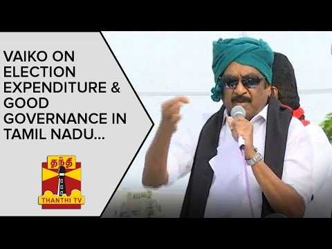 Vaiko on Election Expenditure and Good Governance in Tamil Nadu | Thanthi TV