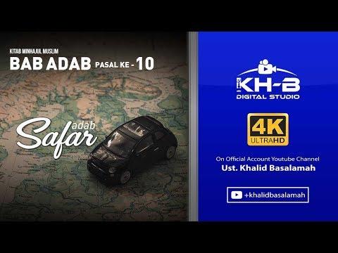 Minhajul Muslim - Bab Adab, Pasal Ke-11, Adab Bepergian Jauh (Safar)