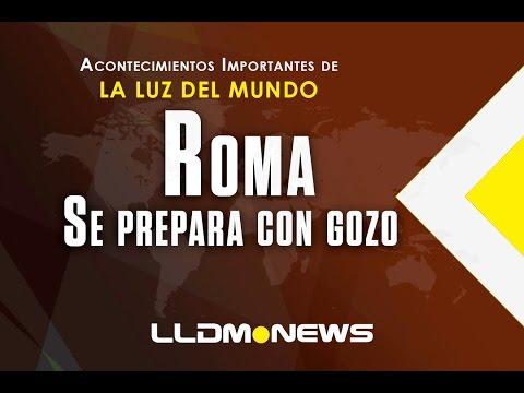 Roma se prepara con gozo  (LLDM News)