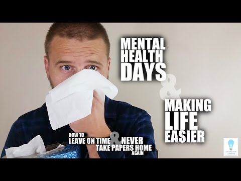 Sick Days, Mental Health Days, and Making Life Easier (Episode 60)