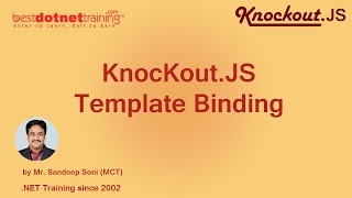 Part 10- Template Binding in Knockout .JS