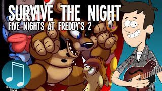 """Survive the Night"" - Five Nights at Freddy"
