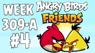 Angry Birds Friends 🐤 🐦 - Tournament Week 309-A Level 4