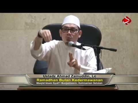 Ramadhan Bulan Kedermawanan - Ustadz Ahmad Zainuddin, Lc