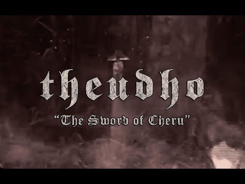 Theudho - The Sword Of Cheru video