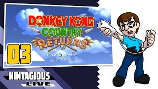 Nintagious Live! - Donkey Kong Country Returns - Ep. 03