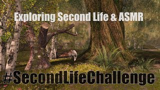 Exploring Second Life & ASMR - Strangely Pretty - #SecondLifeChallenge