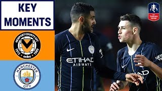 Newport 1-4 Manchester City | Foden Double Eases City Past Newport | Emirates FA Cup 2018/19