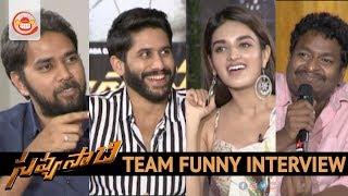 Savyasachi Team Funny Interview | Naga Chaitanya | Nidhhi Agerwal | Viva Harsha | Comedian Satya