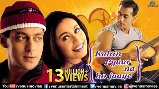 Kahin Pyaar Na Ho Jaaye - Hindi Movies 2016 | Salman Khan | Rani Mukerji | Raveena Tandon |