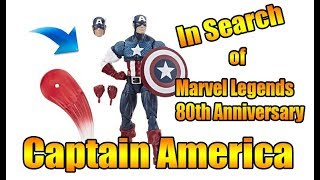 In Search of Marvel Legends 80th Captain America