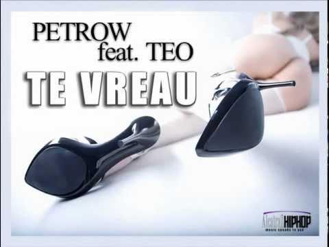 Petrow feat. Teo - Te vreau