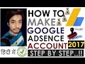 How To Create Google Adsense Account Step by Step and Get Approved || Hindi Tutorial 2017