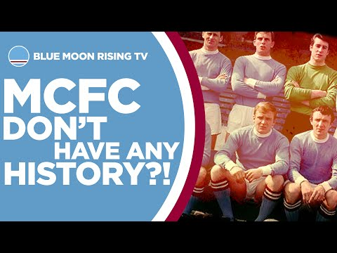 TOP 5 Reasons Manchester City DO Have History