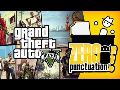 GRAND THEFT AUTO 5 (Zero Punctuation)