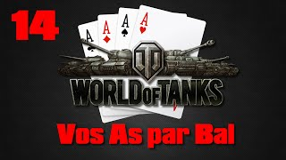Vos As par Bal - 14 - World of Tanks