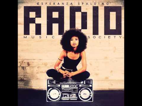 Esperanza Spalding - Radio Music Society (2012)