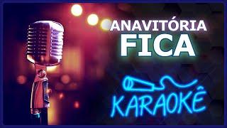 download musica 🎤 KARAOKÊ - Fica - Anavitória feat Matheus e Kauan