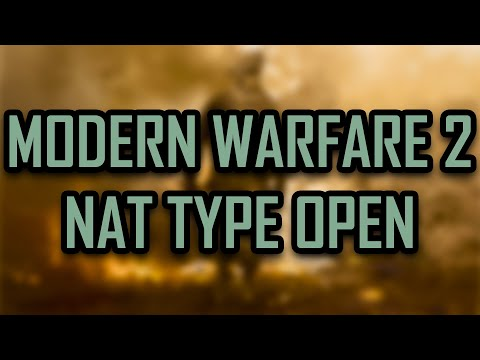 Modern Warfare 2 - How to change your NAT Type from Strict to Open