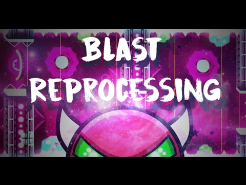 Blast ReProcessing 100% Complete [Blast processing 2017?] - By Codex and Ryder [Demon] streaming vf
