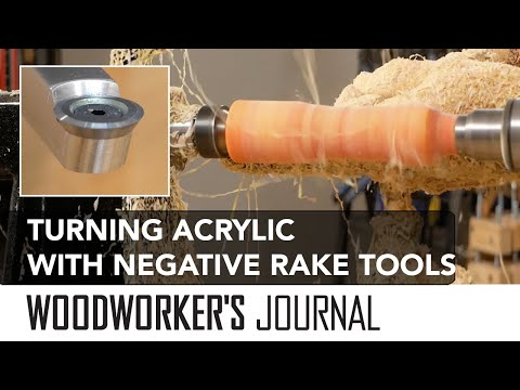 Turning Acrylic Blanks with Negative Rake Carbide Turning Tools