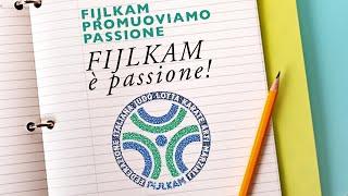 FIJLKAM Promuoviamo Passione: 6 - Fijlkam è passione!